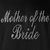 Mother of the Bride Rhinestones Wedding T-shirt
