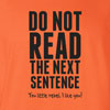 Do Not Read The Next Sentence Hooded Sweatshirt
