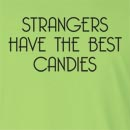 Strangers Have The Best Candies Long Sleeve T-Shirt