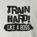 Train Hard Like A Boss Long Sleeve T-Shirt