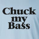 Chuck my Bass Long Sleeve T-Shirt