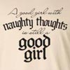 A Good Girl With Naughty Thoughts Long Sleeve T-Shirt