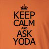 Keep Calm and Ask Yoda  Long Sleeve T-Shirt
