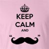 "Keep Calm And ""Mustache"" Funny T Shirt"
