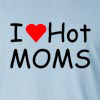 I love Hot Moms Long Sleeve T-Shirt