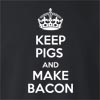 Keep Pigs And Make Bacon Crew Neck Sweatshirt