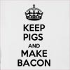 Keep Pigs And Make Bacon Hooded Sweatshirt