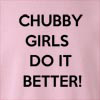 Chubby Girls Do It Better Crew Neck Sweatshirt