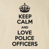 Keep Calm and Love Police Officers Funny T Shirt