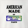 American made of christmas island parts Crew Neck Sweatshirt