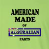 American Made of Australian Parts Long Sleeve T-Shirt
