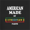 American Made of Ethiopia Parts