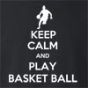 Keep Calm and Play Basketball  Crew Neck Sweatshirt