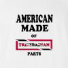 American Made Of Trinidad Parts T Shirt