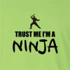 Trust me I'm a Ninja Long Sleeve T-Shirt