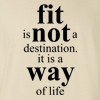 Fit is not a destination It is a way of life Crew Neck Sweatshirt