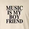 Music Is My Boyfriend Long Sleeve T-Shirt