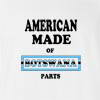 American Made of Botswana Parts T Shirt