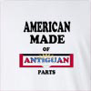 American Made Of Antiguan Parts Long Sleeve T-Shirt