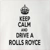 Keep Calm And Drive  A Rolls Royce Crew Neck Sweatshirt