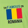 IM Famous in Romania Long Sleeve T-Shirt