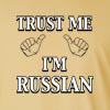 Trust Me, I'm Russian Long Sleeve T-Shirt