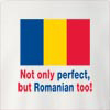 Not Only Perfect But Romanian Too! crew neck Sweatshirt