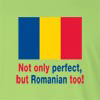 Not Only Perfect but Romanian Too! Long Sleeve T-Shirt