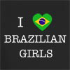 I Love Brazil Girls