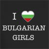 I Love Bulgaria Girls