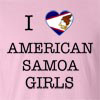 I Love American Samoa Girls T-Shirt
