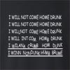 I Will Not Come Home Drunk Neck Sweatshirt