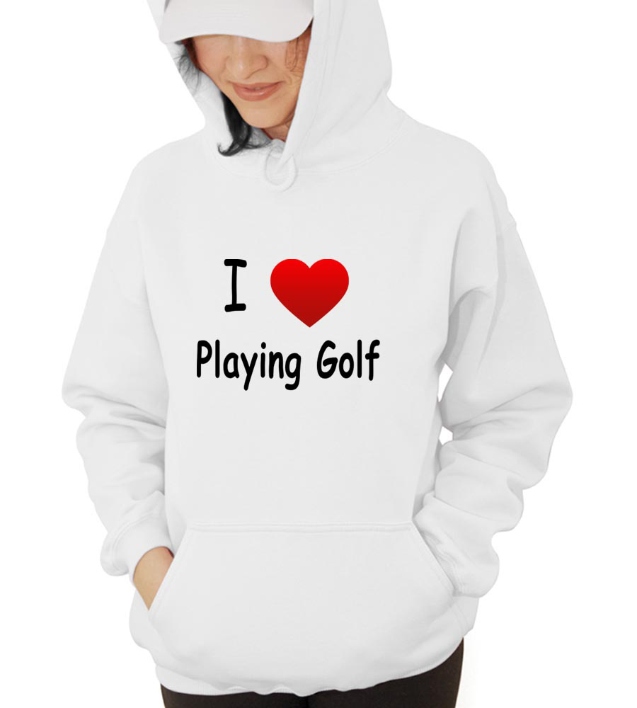 I Love Playing Golf Hooded Sweatshirt