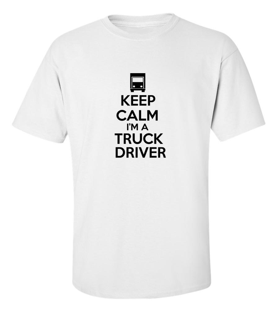 Keep Calm I'Am Truck Driver T Shirt