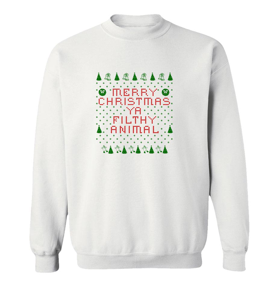 Merry Christmas Ya Filthy Animal Crew Neck Sweatshirt