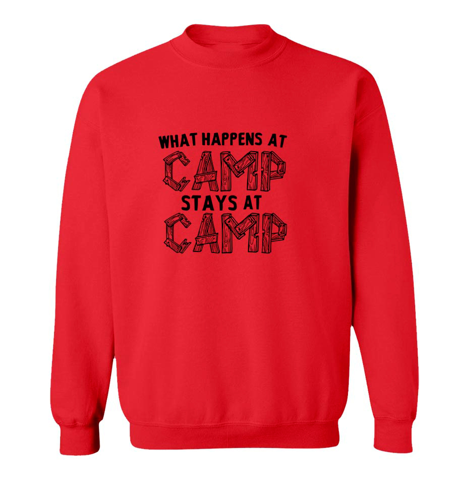 What Happens At Camp Stays At Camp Crew Neck Sweatshirt