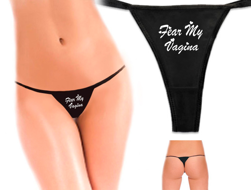 Fear My Vagina Sexy Thong Underwear