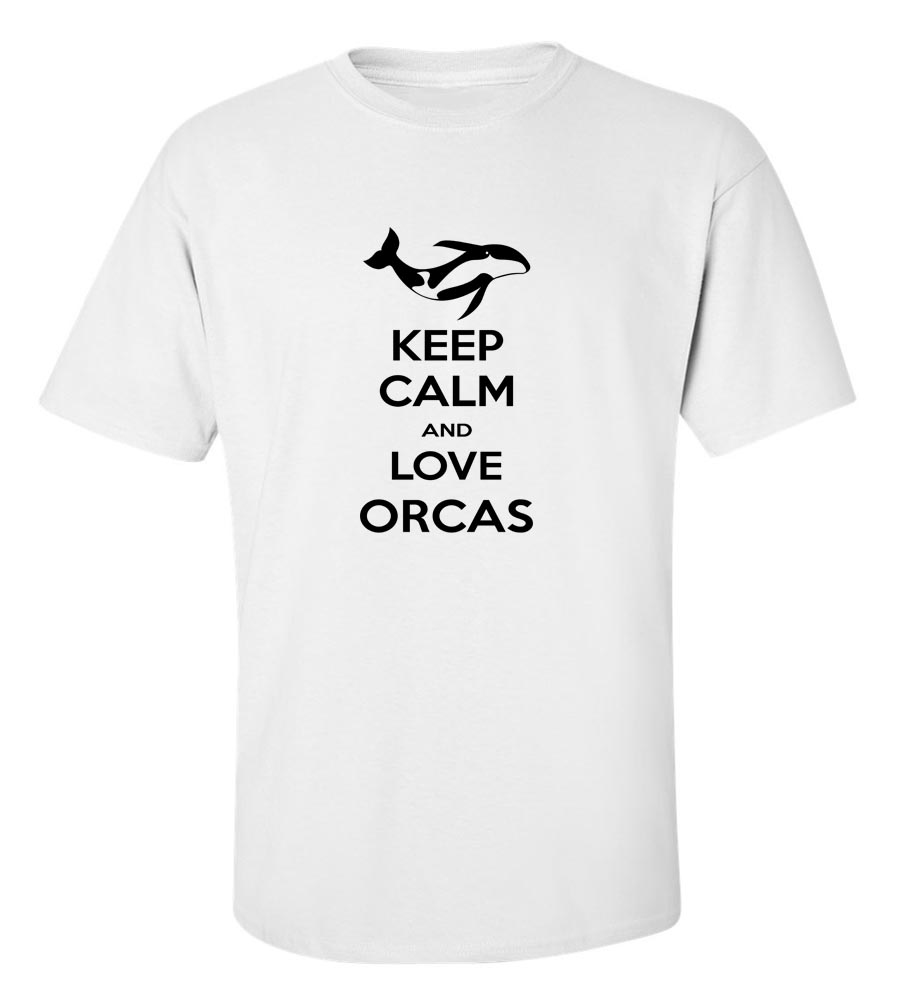Keep Calm And Love Orcas T-Shirt
