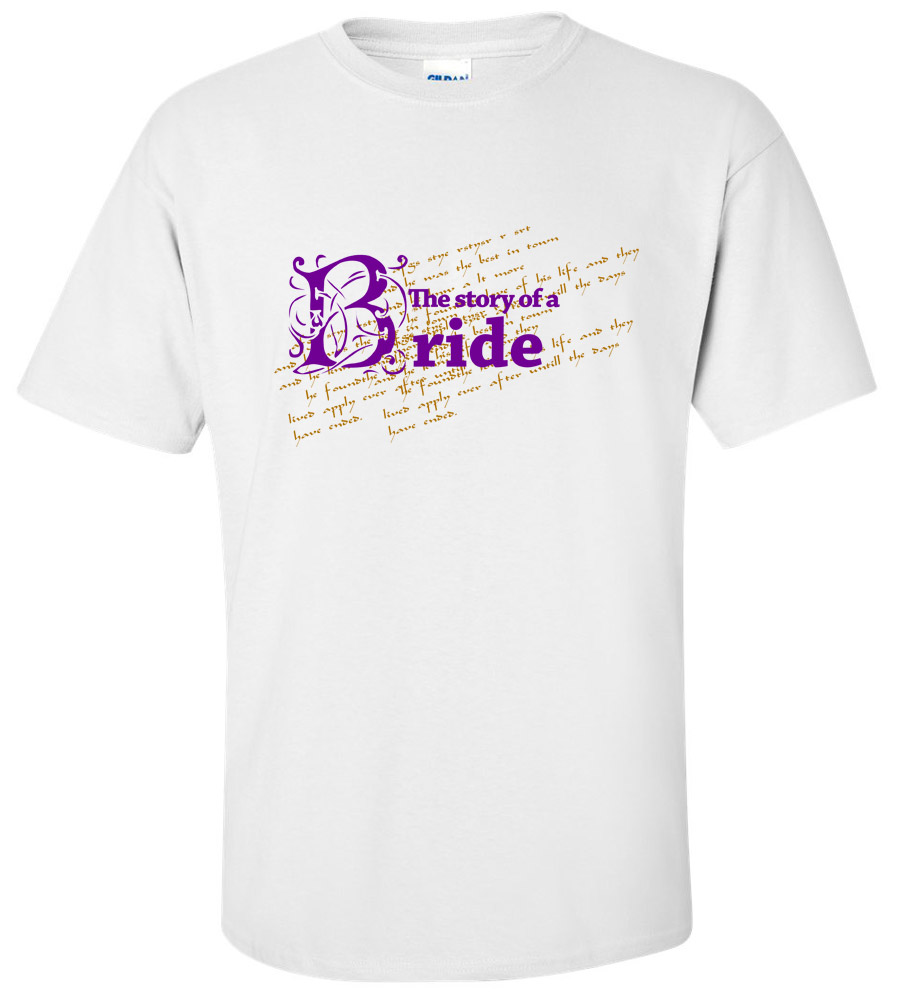 The Story of a Bride Wedding T Shirt