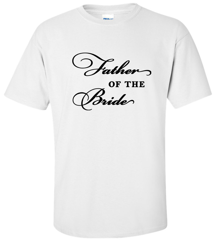 Father of the Bride Wedding T Shirt 3