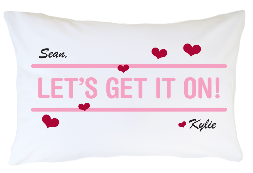 Personalized Pillow Case Set  - Let's Get it On