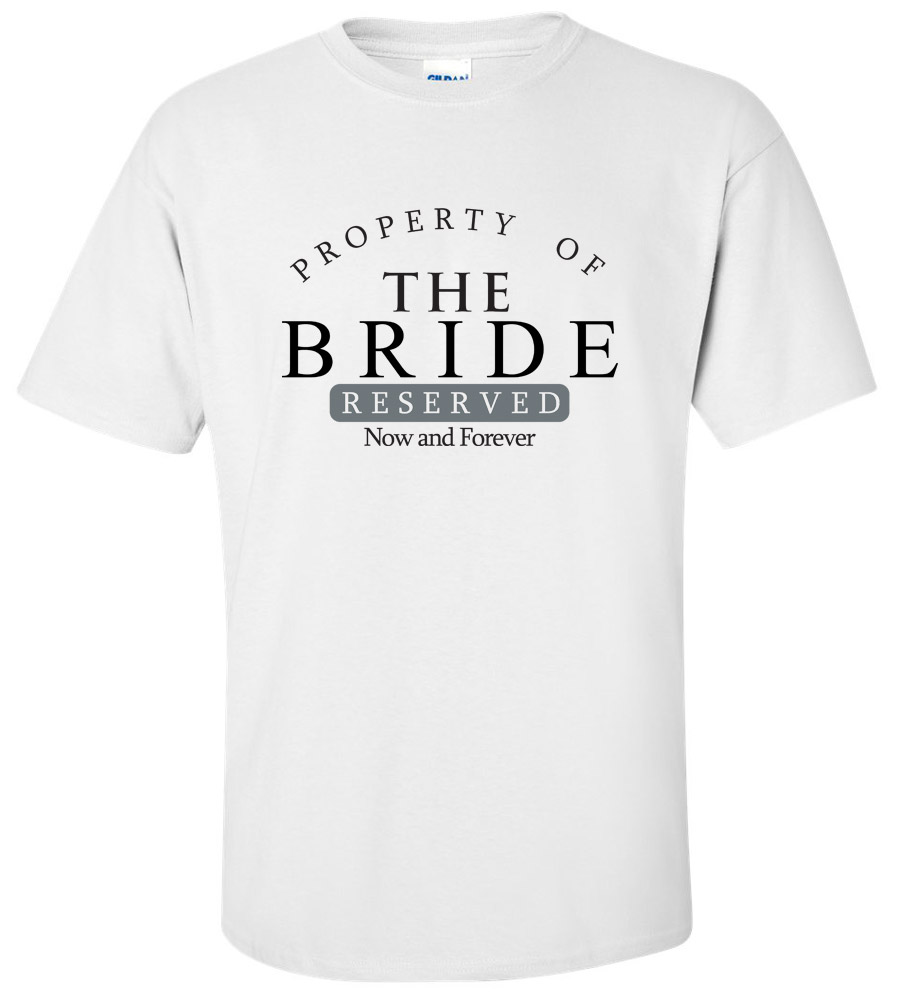 Property of the Bride Wedding T Shirt