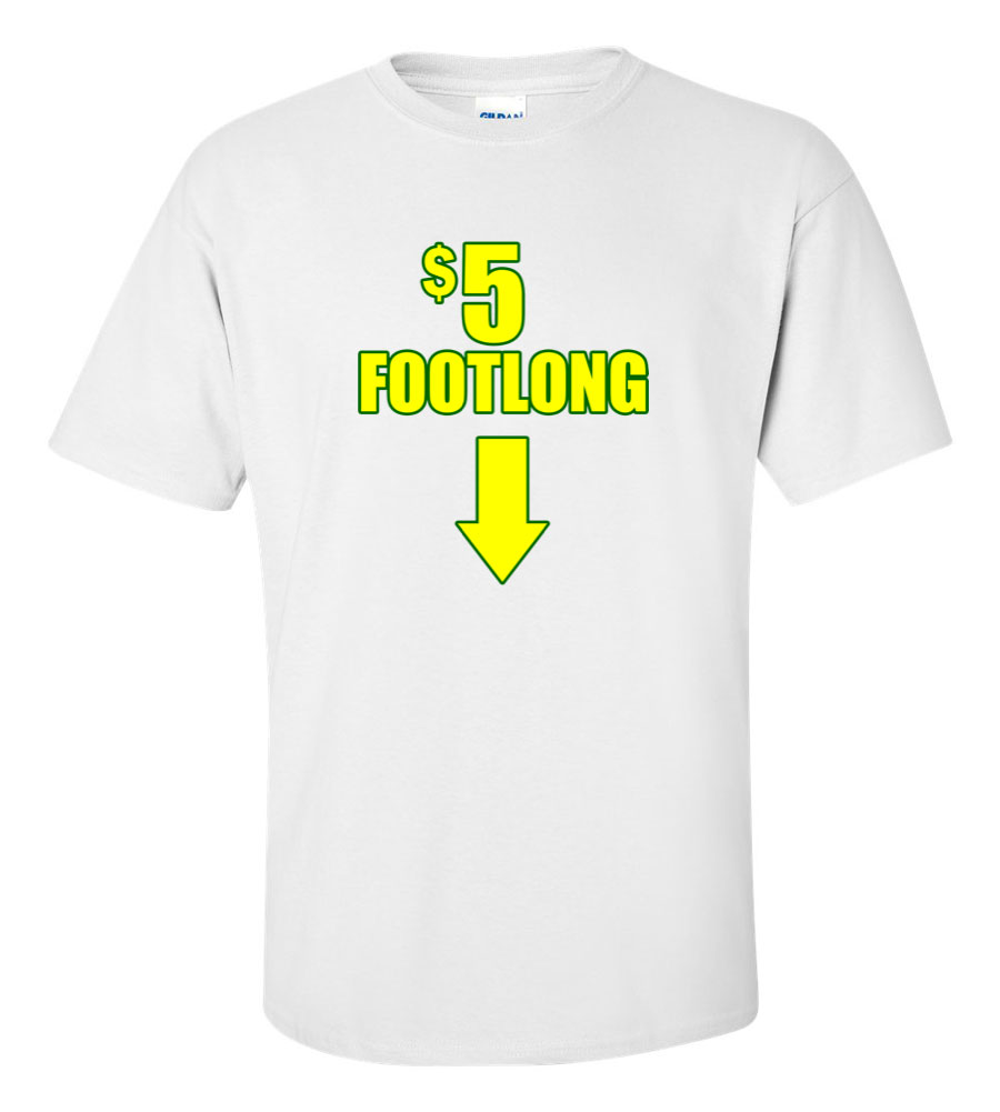 5 Dollar Footlong Funny T Shirt