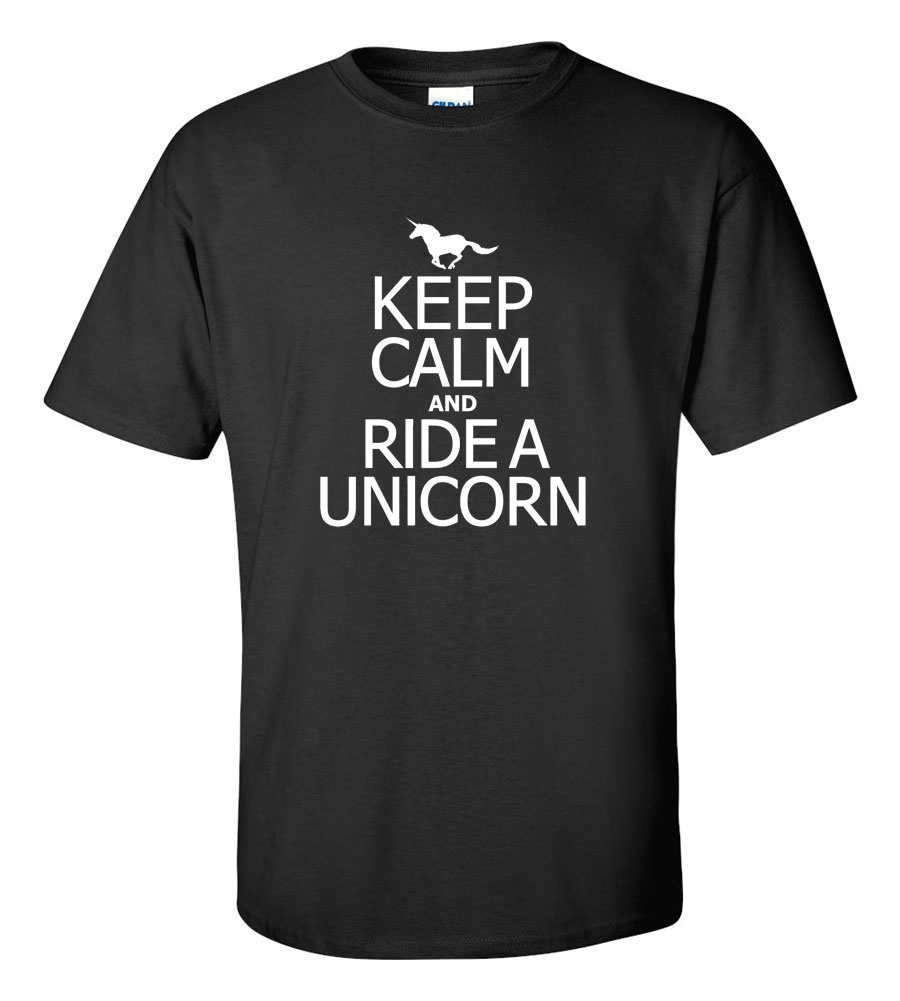 Keep Calm and Ride a Unicorn Funny T Shirt