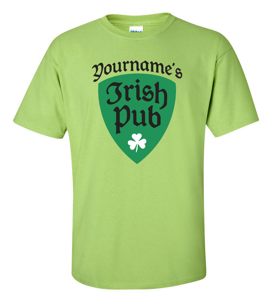Saint Patrick's Day Your Name's Irish Pub T Shirt