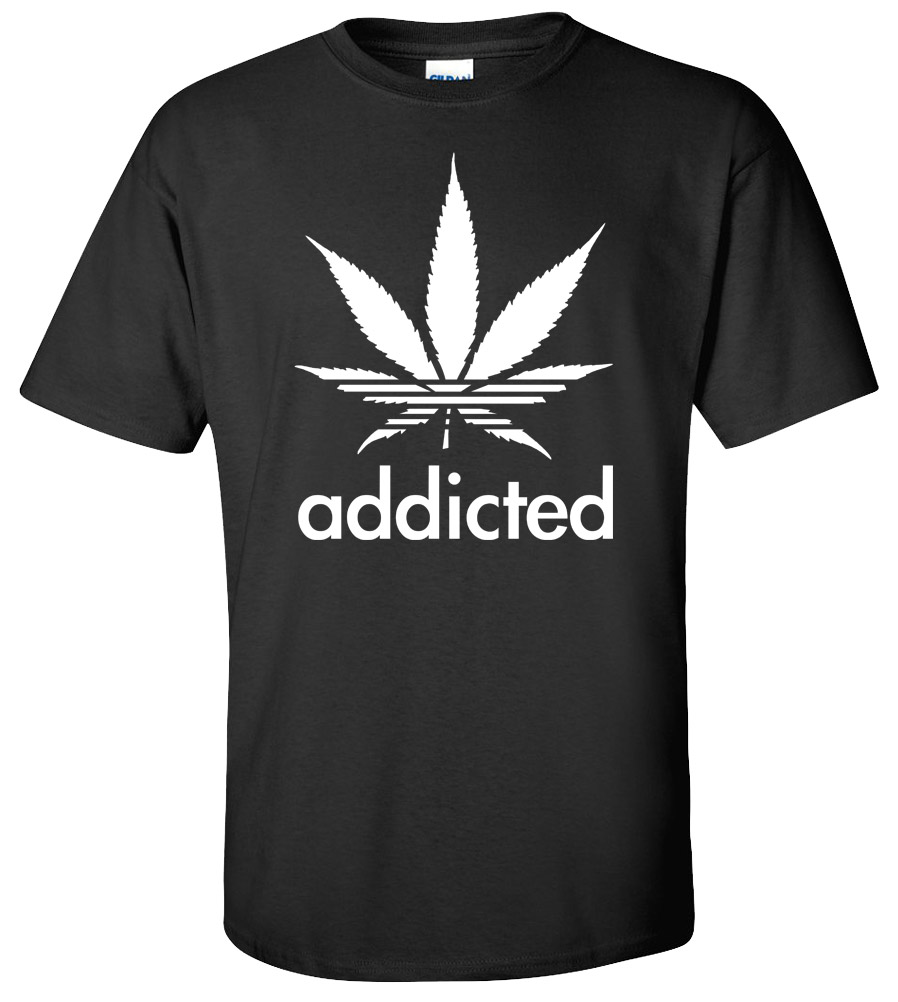 Addicted Marijuana Cannabis Plant Weed Pot Funny College T Shirt