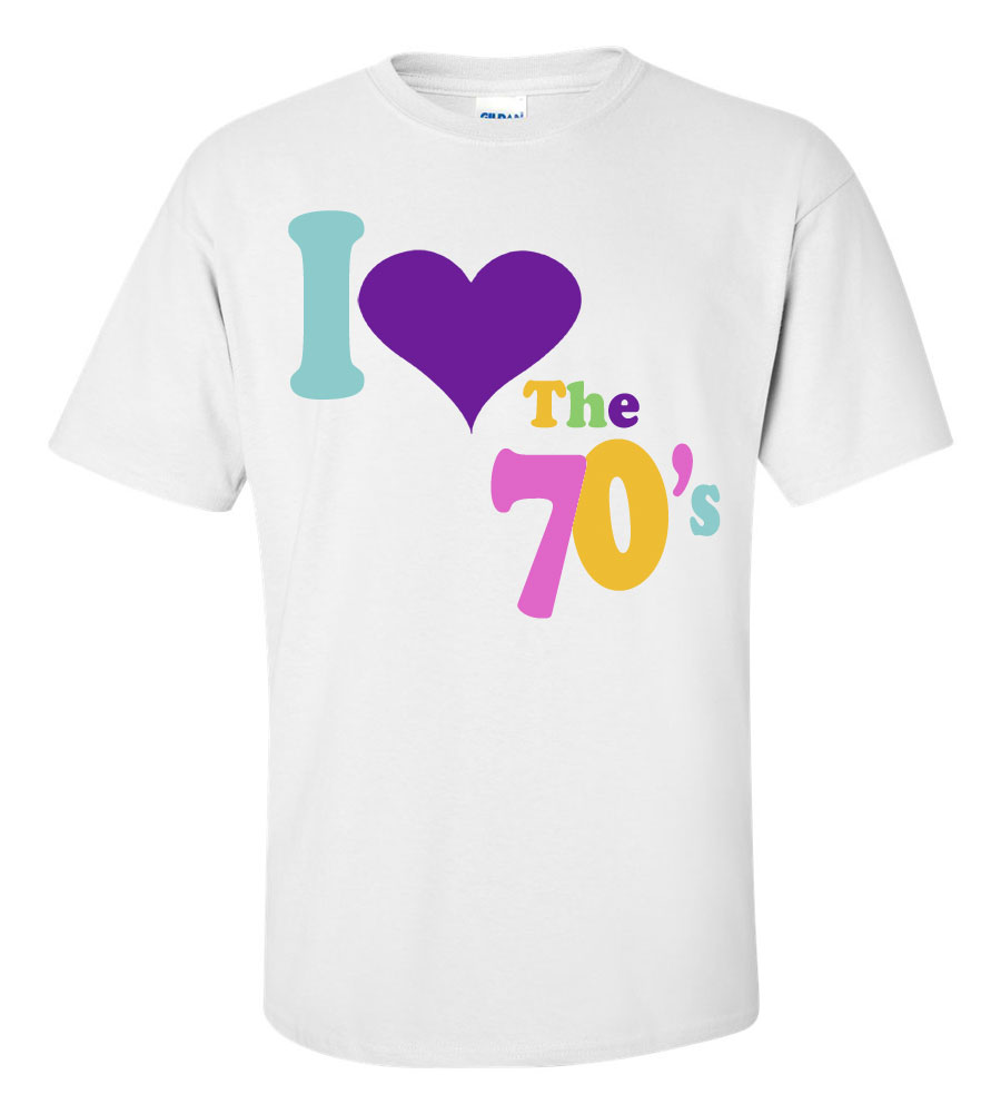 I Love the 70s T Shirt