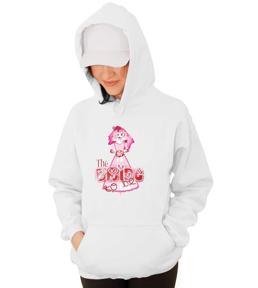 Bride to Be Wedding Hooded Sweatshirt