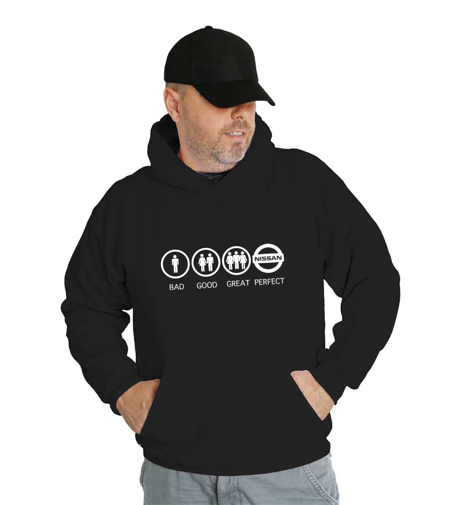 Bad Good Great Perfect Nissan Hooded Sweatshirt