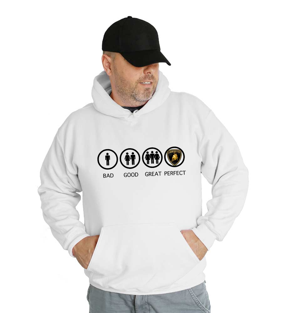 Bad Good Great Perfect Lamborghini Hooded Sweatshirt
